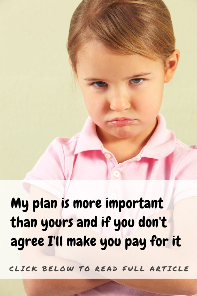 My plan is more important than yours  (and if you don't agree, I'll make you pay for it)