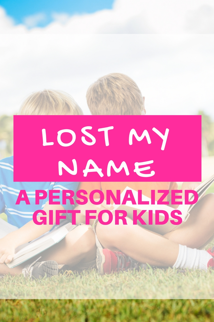 LOST MY NAME | A personalized book. Great Gift for Babies and Kids. Adventures. Reading.