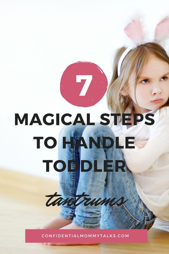 7 magical steps to handle toddler tantrums